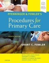 Pfenninger and Fowler's Procedures for Primary Care, 4th Edition