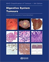 WHO Classification of Tumours Digestive System Tumours, 5e