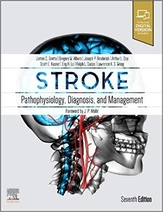 Stroke: Pathophysiology, Diagnosis, and Management, 7th Edition