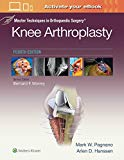 Master Techniques in Orthopaedic Surgery: Knee Arthroplasty, 4e