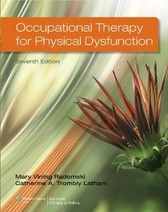 Occupational Therapy for Physical Dysfunction , 7/e
