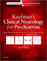 Kaufman's Clinical Neurology for Psychiatrists, 8th Edition