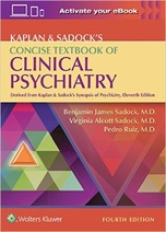 Kaplan & Sadock's Concise Textbook of Clinical Psychiatry, 4e