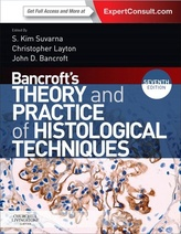 Bancroft's Theory and Practice of Histological Techniques, 7e