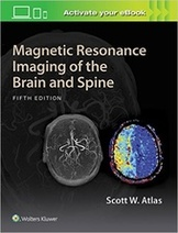 Magnetic Resonance Imaging of the Brain and Spine 5e
